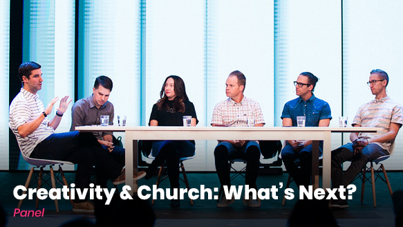 Free Class: Creativity & The Chruch Panel